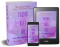 think feel do book paperback ebook and kindle versions